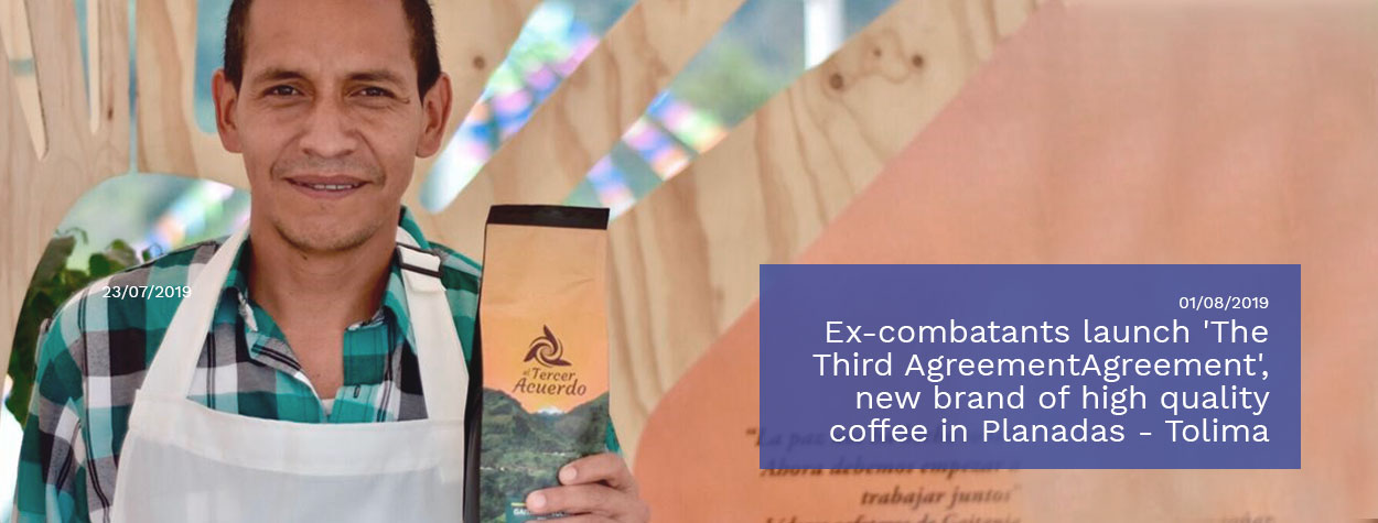Ex-combatants-launch-'The-Third-AgreementAgreement',-new-brand-of-high-quality-coffee-in-Planadas---Tolima.jpg